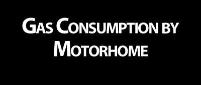 Gas Consumption by Motorhome